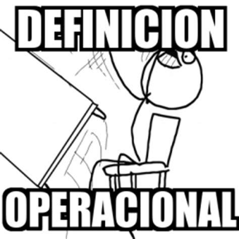 Meme Desk Flip Rage Guy   DEFINICION OPERACIONAL   721646