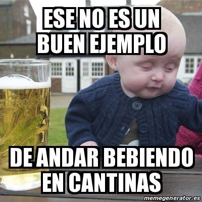 Meme Drunk Baby   ESE NO ES UN BUEN EJEMPLO De andar ...