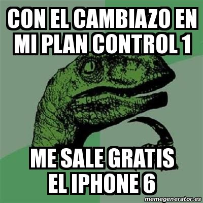 Meme Filosoraptor   Con el cambiazo en mi plan control 1 ...