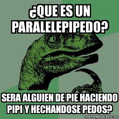 Meme Filosoraptor - ¿que es un paralelepipedo? sera ...