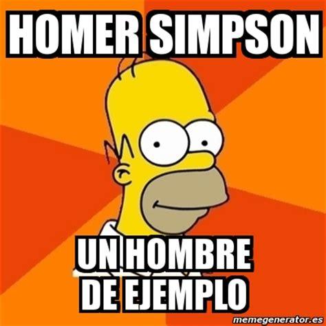 Meme Homer   HOMER SIMPSON UN HOMBRE DE EJEMPLO   6023437