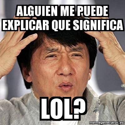 Meme Jackie Chan   alguien me puede explicar que significa ...