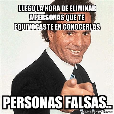 Meme Julio Iglesias   LLEGO LA HORA DE ELIMINAR A PERSONAS ...