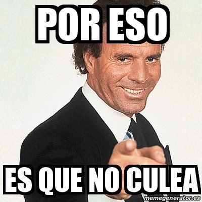Meme Julio Iglesias   por eso es que no culea   23158662