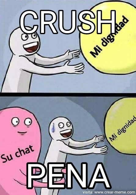 Meme Mi Crush   Memes en internet   Crear meme.com