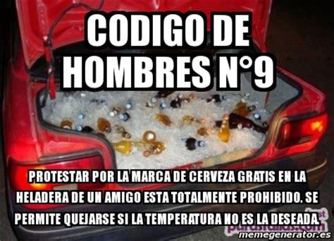 Meme Personalizado   codigo de hombres n°9 Protestar por ...