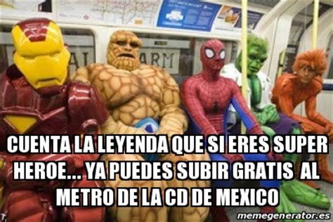 Meme Personalizado   cuenta la leyenda que si eres super ...