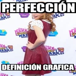 Meme Personalizado   Perfección definición grafica   1762702