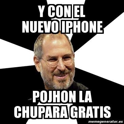 Meme Steve Jobs   y con el nuevo iphone pojhon la chupara ...