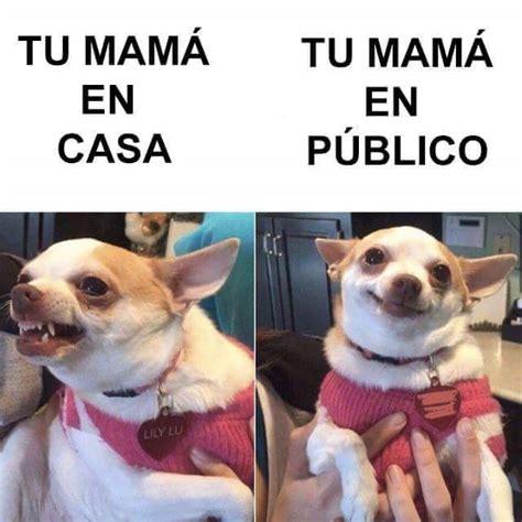 Meme tu mama en casa y en publico   Memes en internet ...