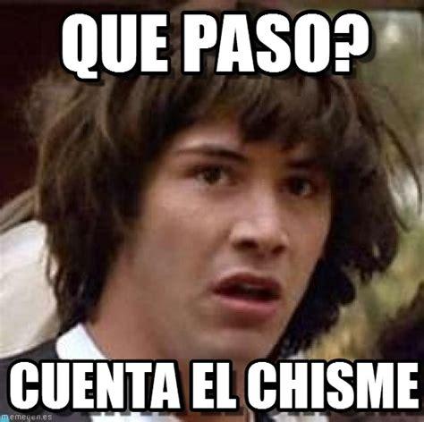 Memes de Chismes   Imagenes chistosas