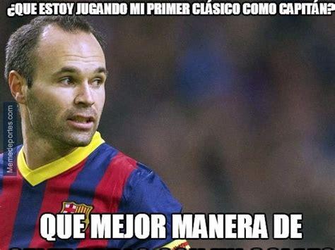 Memes del partido Real Madrid vs Barcelona   Curiosidades ...
