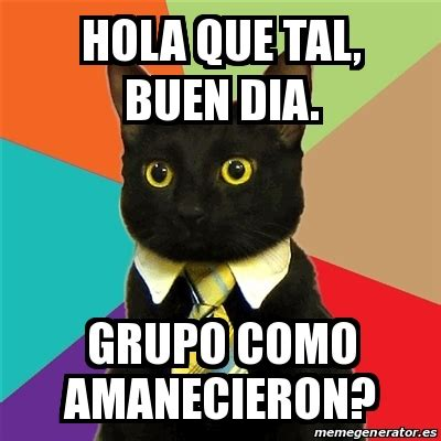 """Memes graciosos de """"Buen Día Grupo"""" para grupos de ..."""