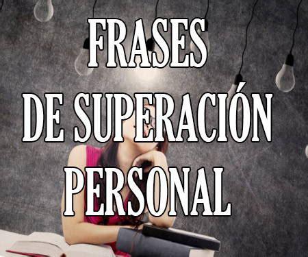 Mensajes y Frases de Superacion Personal 【de Éxito Amorosa ...
