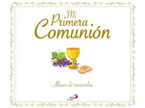 MI PRIMERA COMUNIÓN   Colegio Santa Isabel