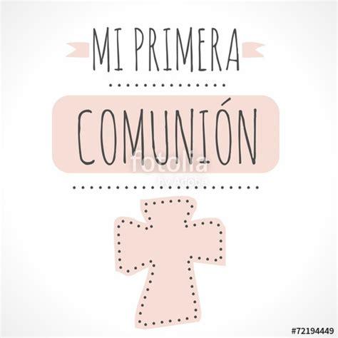 MI PRIMERA COMUNIÓN  Imágenes de archivo y vectores ...