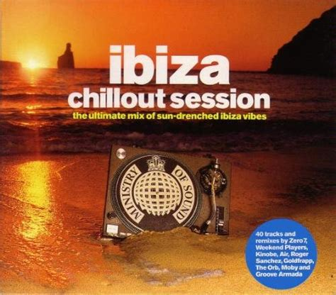 Ministry of Sound: Ibiza Chillout Session  disc 1 ...