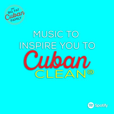 My Big Fat Cuban Family Cuban Cleaning® Playlist   My Big ...