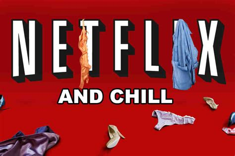 Netflix And Chill Will Continue As Long As Women Allow It ...