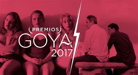 Nominados al Goya 2017. México obtiene dos nominaciones ...