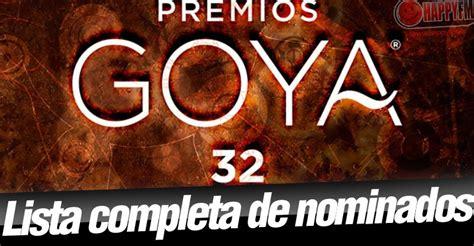 Nominados Premios Goya 2018: Premios Goya 2018: Lista ...