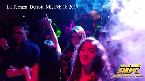 Norteno Real En La Terraza Detroit 2 18 17   YouTube