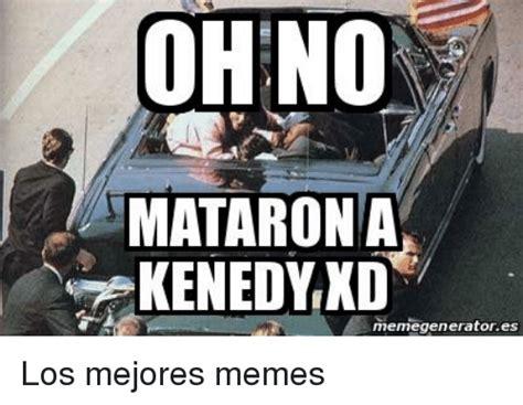 OHNO MATARONA KENEDYKD Memegeneratores Los Mejores Memes ...