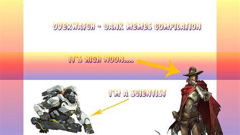 Overwatch Dank Meme Compilation   YouTube