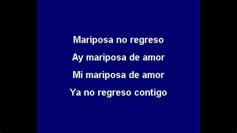 Pin Mana Mariposa Traicionera With Lyrics Hd Video on ...