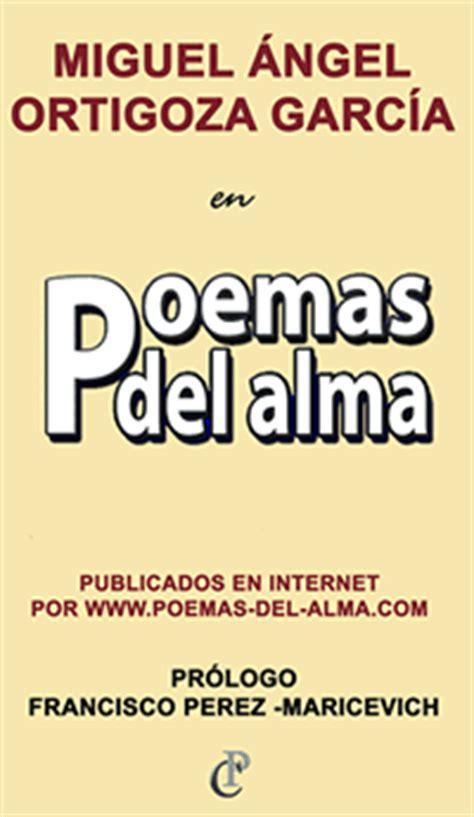 Poemas del Alma, por Miguel Ángel Ortigoza García > Poemas ...