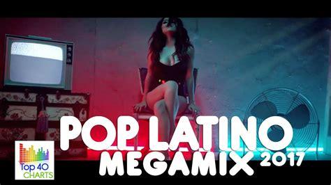 POP LATINO 2017   MEGAMIX HD: Carlos Vives, Shakira, Ricky ...
