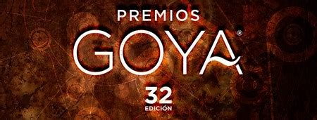Premios Goya 2018: Nuestras apuestas y películas favoritas