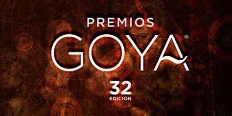 Premios   Lista completa de nominados a los Goya 2018