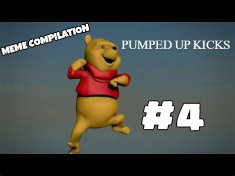Pumped up Kicks Meme Compilation #4   YouTube