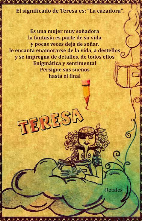 Que significa tu nombre...   Teresa #wattpad #de todo ...