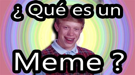 Qué son los memes ? Qué es un Meme?   YouTube