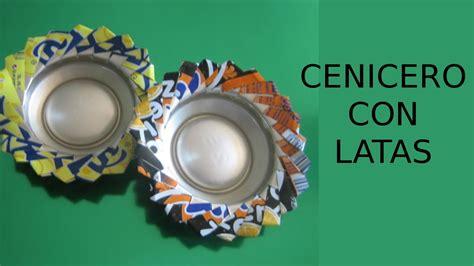 Reciclaje de Latas, Manualidades: Cenicero.   YouTube