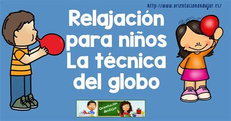Relajación para niños La técnica del globo  Orientacion ...