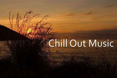 Relaxing Music Chill Out   YouTube