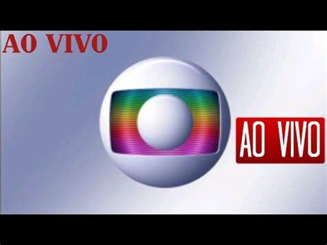 ⚪ASSISTIR TV GLOBO AO VIVO AGORA ONLINE HD   YouTube