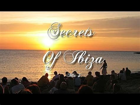 Secrets Of Ibiza   Mix 3 / Beautiful Chill Cafe Sounds ...