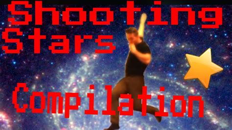 Shooting Stars MEME Compilation   YouTube