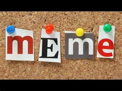 Significado de la palabra Meme   YouTube