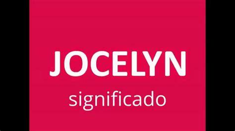 significado de los nombres / JOCELYN / significado del ...