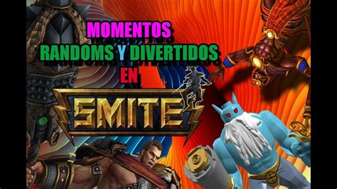 SMITE | Momentos Graciosos en Español   Free to play  #1 ...