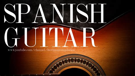 Spanish guitar music instrumental acoustic chill out mix ...