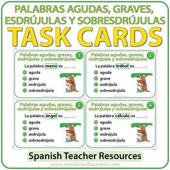 Spanish Task Cards   Palabras Agudas, Graves, Esdrújulas y ...