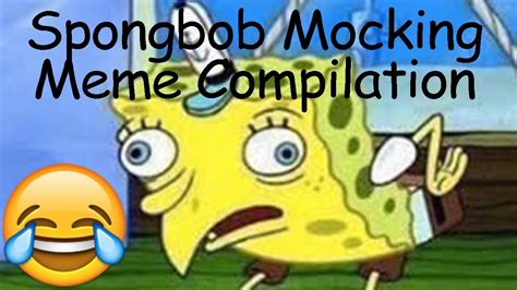 sPongeBob mocKing meMe comPilAtion   YouTube