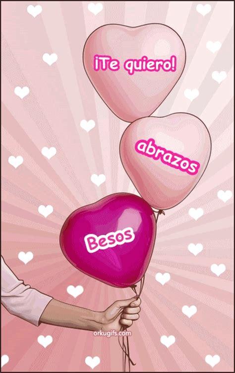 ¡Te quiero! Abrazos y Besos   Imágenes y tarjetas