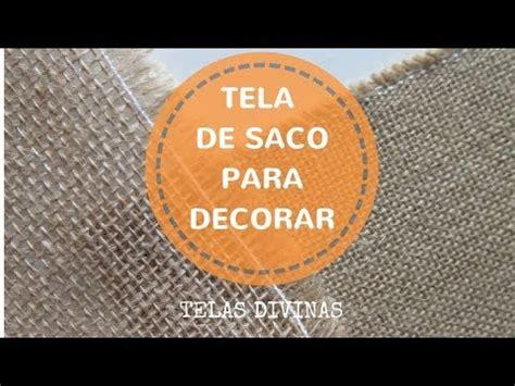 TELA DE SACO PARA DECORAR. DESCUBRE MIL IDEAS ...